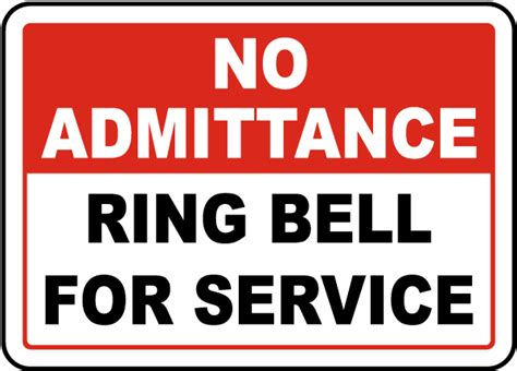 How To To Ring Bell For Bathroom by No Admittance Ring Bell Sign By Safetysign G1903