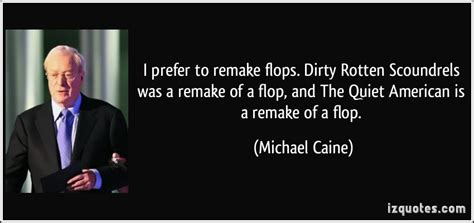 dirty rotten scoundrels may i go to the bathroom i prefer to remake flops dirty rotten scoundrels was a