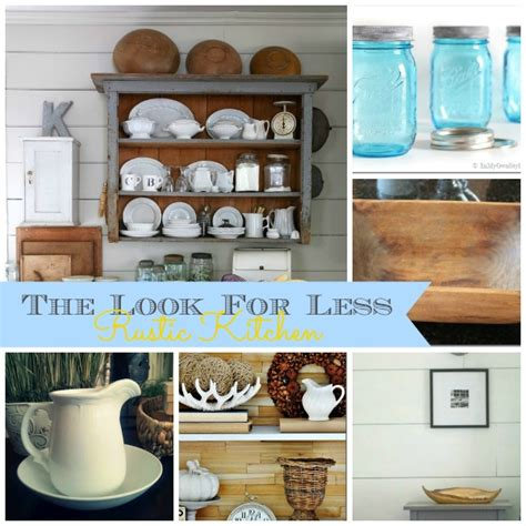 5 ways to get this look rustic kitchen infarrantly creative