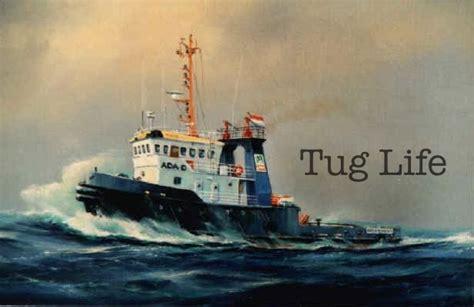 tugboat life tug life