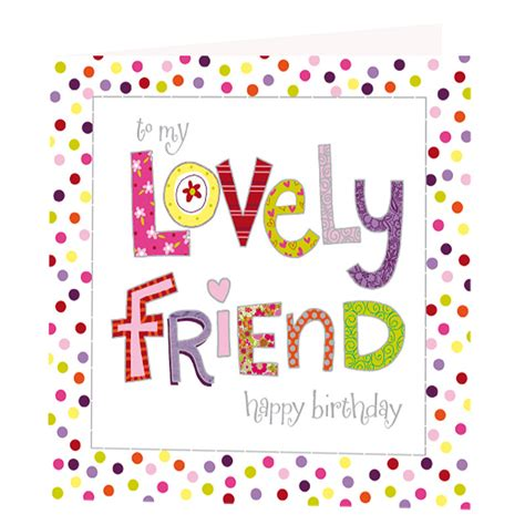 happy birthday to my friend cards template lovely friend birthday card greeting cards
