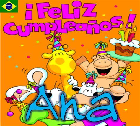 imagenes de feliz cumpleaños ana feliz cumplea 241 os ana