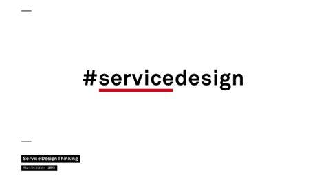 september 2013 service design thinking servicedesign service design thinking marc