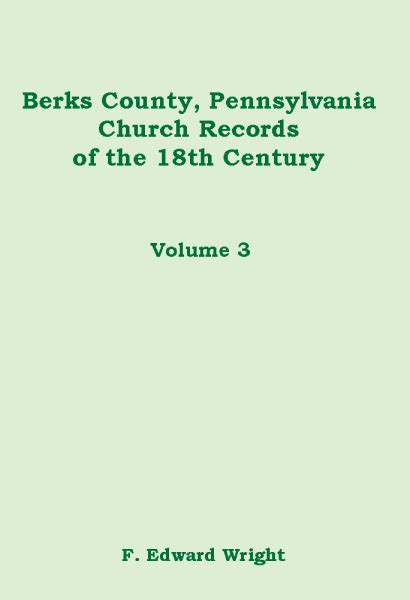 Berks County Marriage Records Pennsylvania Berks County Church Records Of The 18th
