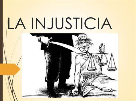 Imagenes De Justicia E Injusticia | la injusticia
