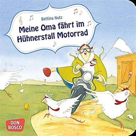 Motorrad Buch Kinder by Redirecting To Artikel Buch Meine Oma Faehrt Im