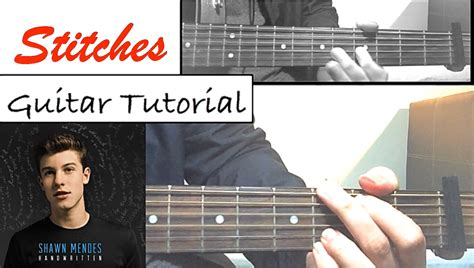 Tutorial Guitar Stitches | shawn mendes quot stitches quot guitar tutorial easy lesson