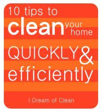 how to clean house fast and efficiently clean your home quickly and efficiently for guests cleaning tips tricks