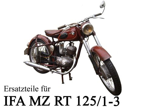 Ddr Motorrad Rt 125 by Ddr Motorrad Ersatzteile Mz Etz Ts Es Bk Rt Iwl Emw Awo Simson