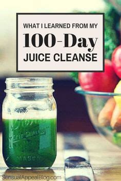 What Can I Do To Detox My by 30 Day Juice Cleanse 100 Juicing Recipes To Aid