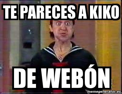 imagenes graciosas de kiko memes de kiko imagenes chistosas