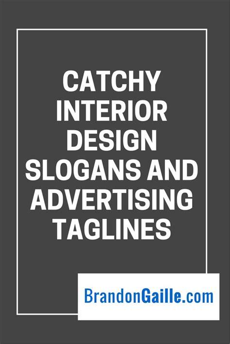catchy interior design slogans  advertising