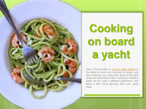 cooking board cooking on board a yacht