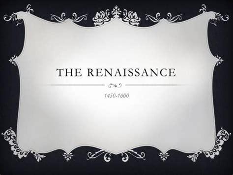 The Renaissance Authorstream Renaissance Powerpoint Template