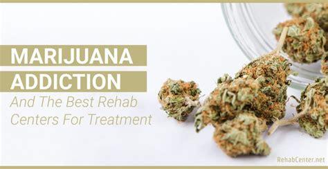 Marijuana Detox Insurance by Marijuana Addiction And The Best Rehab Centers For Treatment