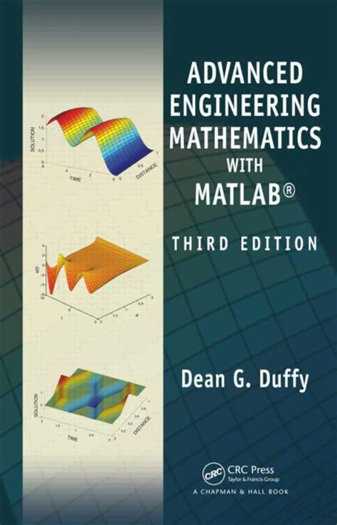 advanced linear algebra for engineers with matlab books advanced engineering mathematics with matlab third