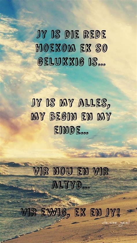 pin  jo mari  afrikaans love picture quotes love quotes afrikaanse quotes