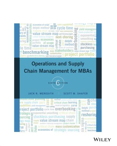 Best Affordable Mba Supply Chain Management by Operations And Supply Chain Management For Mbas