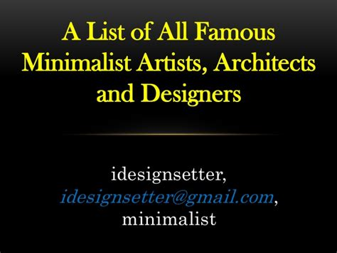list of famous architects list of minimalist artists