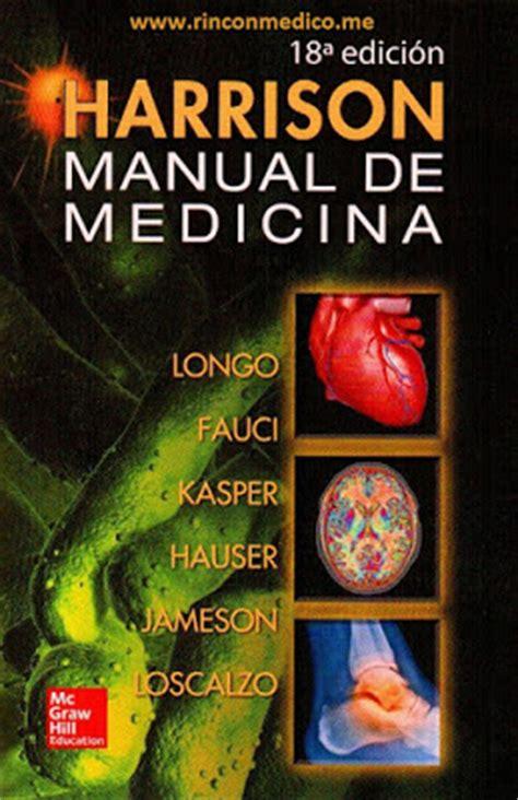 libro medicina interna manual medicina interna harrison 18 ed espa 241 ol pdf