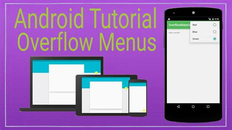 android tutorial in youtube android tutorial 6 overflow menu in material design