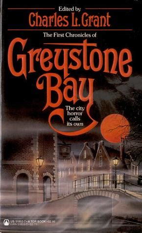 tales from greystone bay books the chronicles of greystone bay by charles l grant