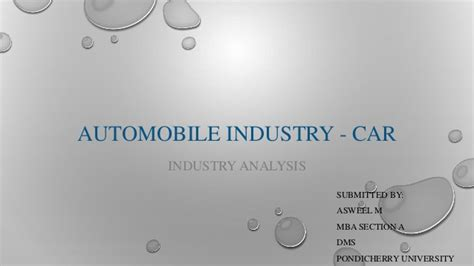 Mba In Automobile Industry by Automobile Industry Car Industry Analysis