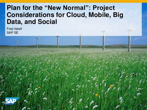 Https Www Slideshare Net Fmisbell Sap Mba Impact Overview 2016 by Plan For The New Normal Project Considerations For