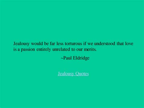 jealousy themes quotes 30 optimal and top level jealousy quotes that will inspire