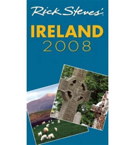 rick steves ireland 2018 books rick steves ireland 2008 rick steves 9781566918596