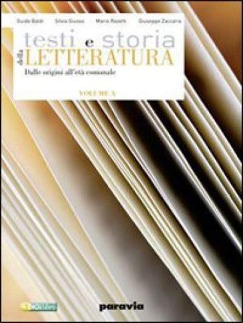 testi e storia della letteratura testi e storia della letteratura vol b l umanesimo il