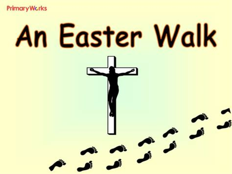 themes for ks2 assembly an easter walk