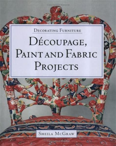 Decoupage Fabric On Wood Furniture - how to paint wood furniture in girly styles