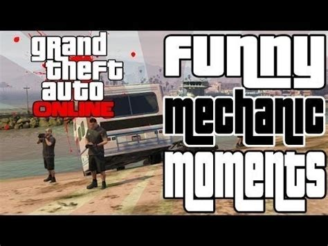 "gta 5 online: f*ck the mechanic! ""funny moments in gta 5"
