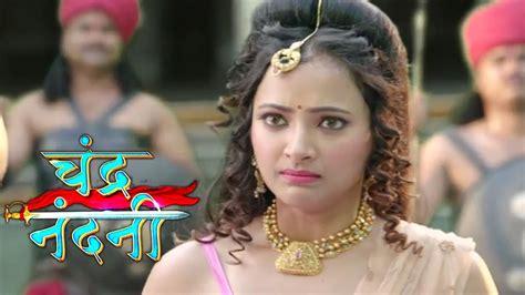 film india chandra nandini chandra nandini 16 august 2017 written update of full