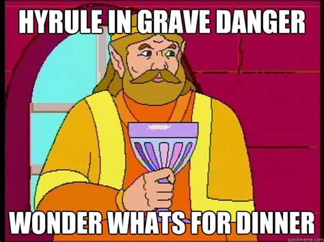 Whats For Dinner Meme - hyrule in grave danger wonder whats for dinner the king