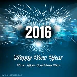 i want to write my name on images of happy new year 2016 wishes wishes greeting card