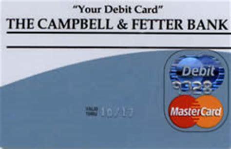 community bank lost debit card cbell fetter bank