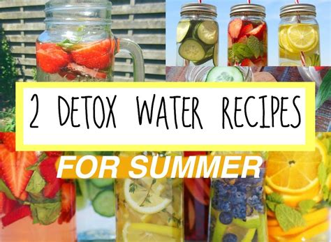 Detox Water While Working Out by 2 Healthy Detox Water Recipes For Summer