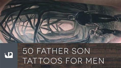 like father like son tattoo 50 tattoos for