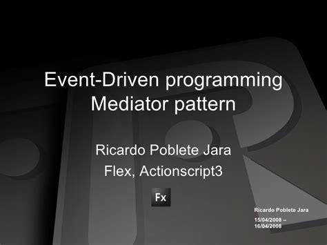 mediator pattern là gì event programing driven mediator pattern