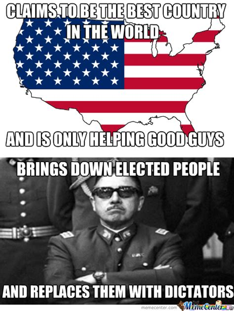 Pinochet Memes - good thing that you helped pinochet becuse he was a really nice guy by kickassia meme center