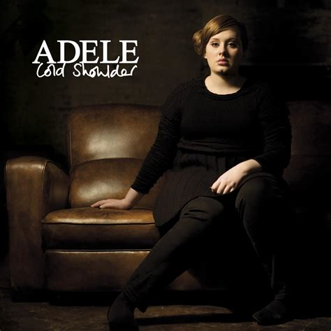 Adele Cold Shoulder Discogs | cold shoulder song adele wiki fandom powered by wikia