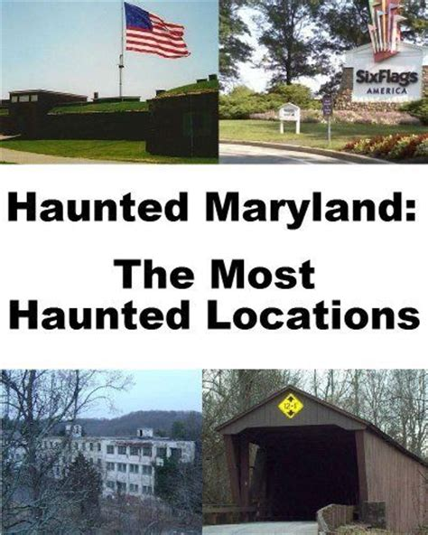 best haunted houses in maryland haunted places in maryland best place 2017