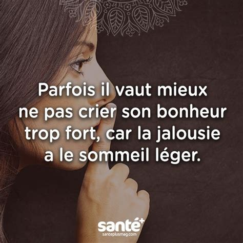 Jalousie Phrase by 25 Best Ideas About Proverbe Jalousie On