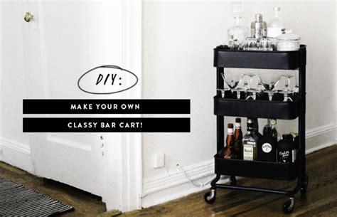 classy bar cart   easy diy verily