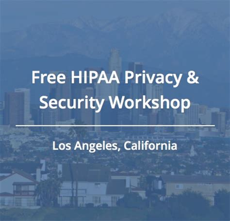 join us for a free hipaa workshop in los angeles