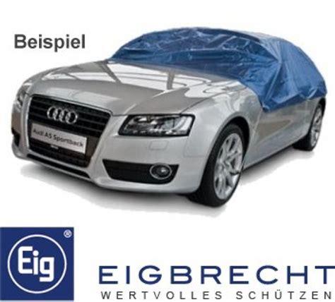 Halbgarage Auto by Abdeckhauben Made In Germany F 252 R Fahrzeuge Gartenm 246 Bel