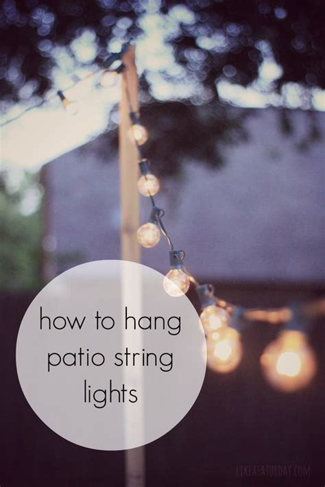 patio string lights how to hang and string lights on