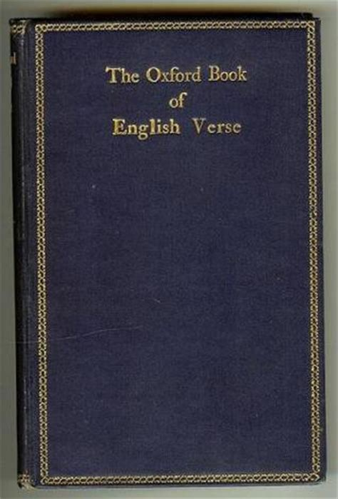 oxford book of english verse quiller couch the oxford book of english verse 1250 1900 by arthur